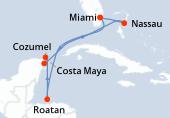 Miami, Navigation, Roatán, Costa Maya, Cozumel, Navigation, Nassau, Miami