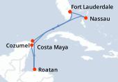 Fort Lauderdale, Nassau, Navigation, Cozumel, Roatán, Costa Maya, Navigation, Fort Lauderdale