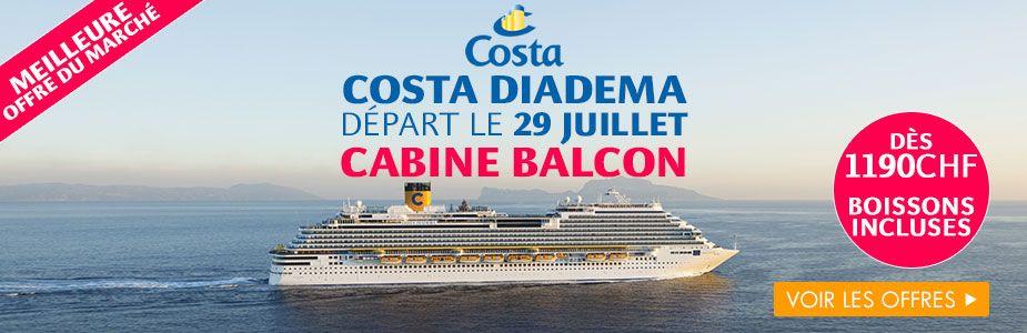 Exclusivité croisiereonline - Costa Diadema : Dernières cabines