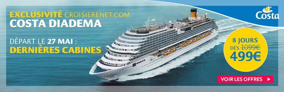 Exclusivité Croisierenet.com - Costa Diadema : Dernières cabines, départ le 13 mai à partir de 349€ pour 8 jours